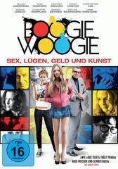 Boogie Woogie - Sex, Lügen, Geld und Kunst