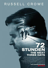 72 Stunden - The Next Three Days - Poster