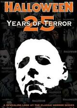 Halloween: 25 Years of Terror - Poster