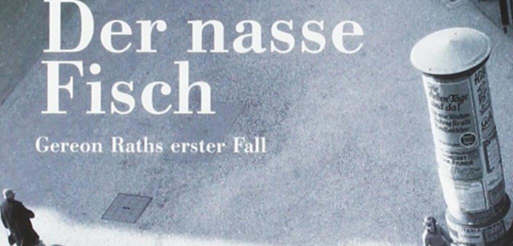Der nasse Fisch von Volker Kutscher