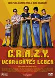 C.R.A.Z.Y. - Verru00FCcktes Leben