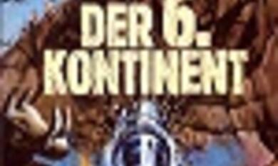 Der sechste Kontinent - Bild 2