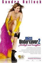 Miss Undercover 2 - fabelhaft und bewaffnet Poster