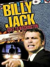 Billy Jack Goes to Washington - Poster