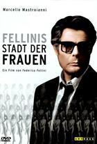 Fellinis Stadt der Frauen Poster