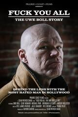 Fuck You All: The Uwe Boll Story - Poster