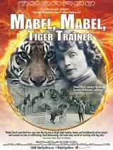 Mabel, Mabel, Tiger Trainer - Poster