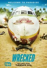 Wrecked - Voll abgestürzt!