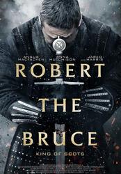 Robert the Bruce - König von Schottland Poster