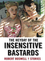 The Heyday of the Insensitive Bastards - Poster