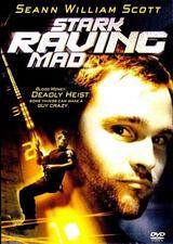Stark Raving Mad - Poster