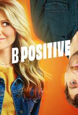 B Positive - Staffel 2 - Poster