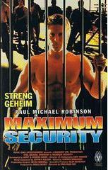 Maximum Security - Streng geheim - Poster