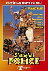Shanghai Police - Die wüsteste Truppe der Welt - Poster
