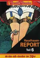 Hausfrauen-Report 6: Warum gehen Frauen fremd?