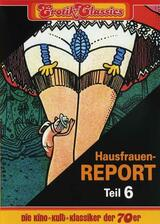 Hausfrauen-Report 6: Warum gehen Frauen fremd? - Poster