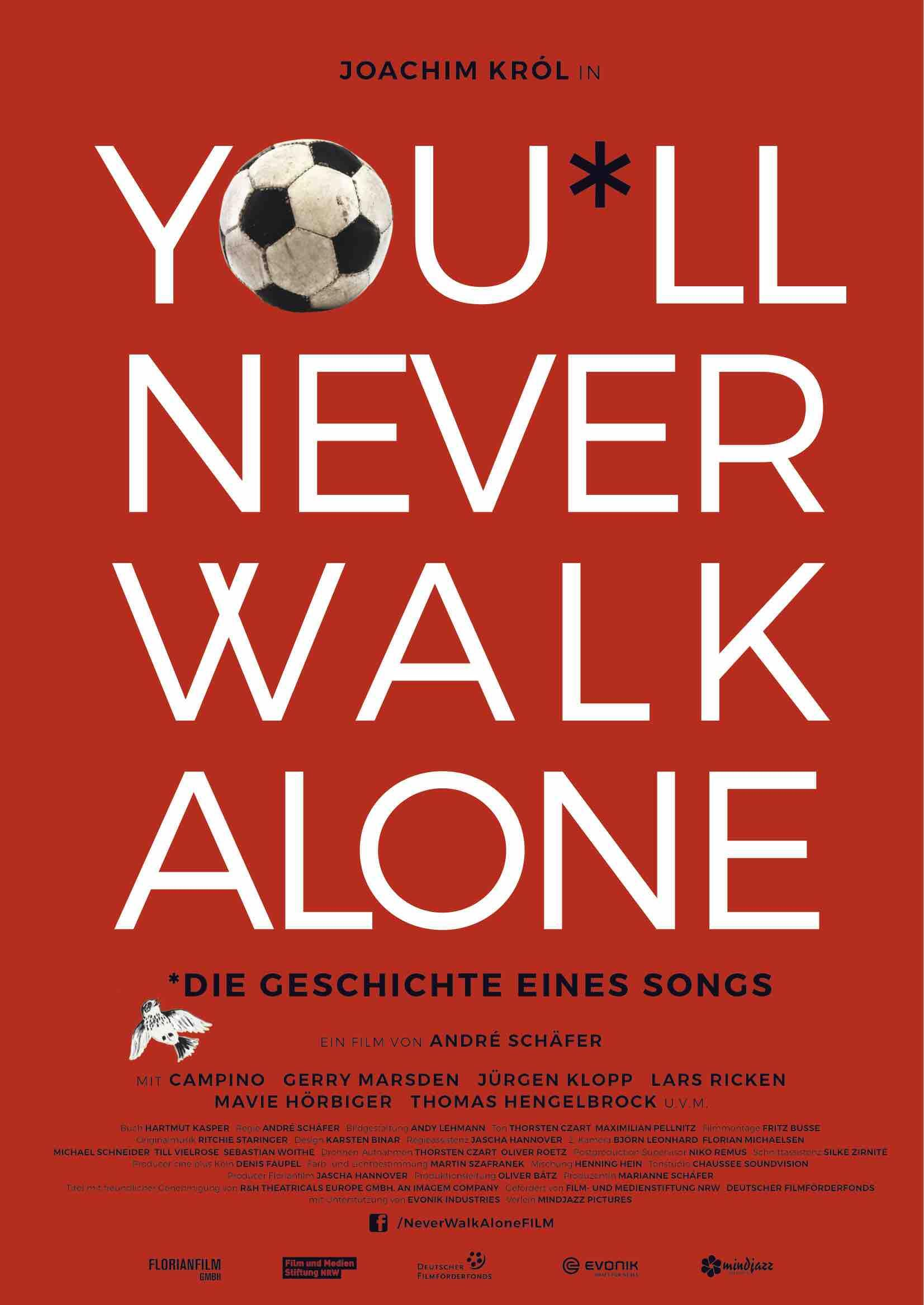 Bildergebnis für you'll never walk alone florian
