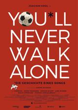 You'll Never Walk Alone - Poster