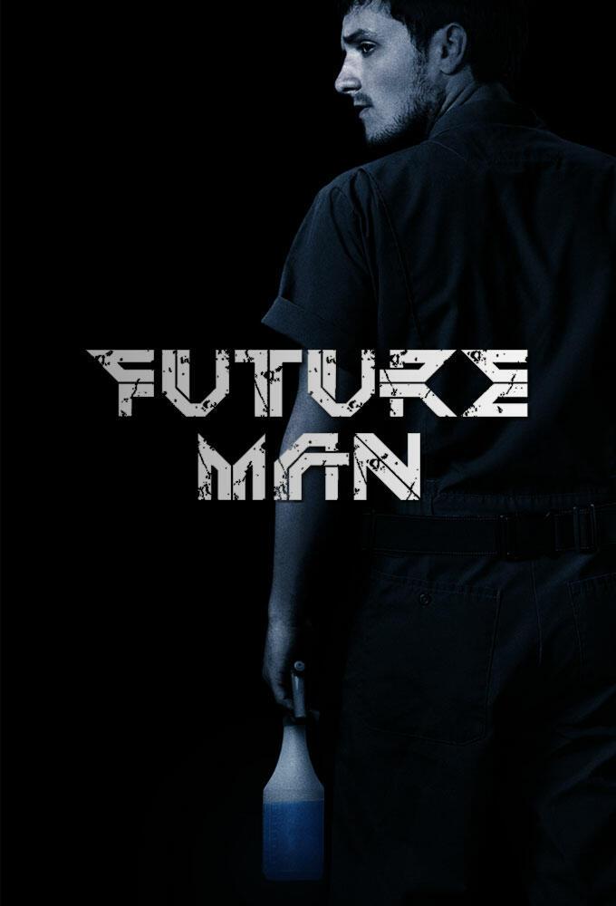 Future Man Besetzung
