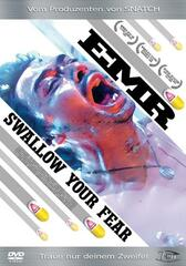 EMR - Swallow Your Fear