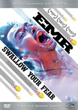 EMR - Swallow Your Fear - Poster