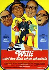 Willi wird das Kind schon schaukeln - Poster