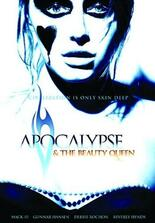 Apocalypse and the Beauty Queen