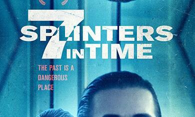 7 Splinters in Time mit Emmanuelle Chriqui und Edoardo Ballerini - Bild 7