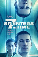 7 Splinters in Time - Poster