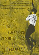 Ein zum Tode Verurteilter ist entflohen - Poster
