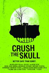 Crush the Skull - Poster