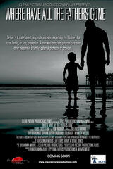 Where Have All the Fathers Gone - Poster