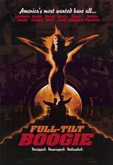 Full Tilt Boogie - Poster