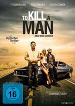 To Kill a Man - Kein Weg zurück Poster
