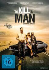 To Kill a Man - Kein Weg zurück - Poster