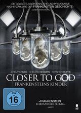 Closer to God - Frankensteins Kinder - Poster