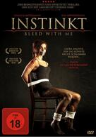 Instinkt - Bleed with Me