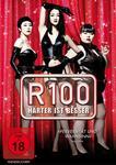 R100 - Härter ist besser