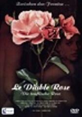 Le Diable Rose - Die teuflische Rose