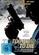 Too Hard to Die - Poster