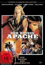 Der weiße Apache - Die Rache des Halbbluts