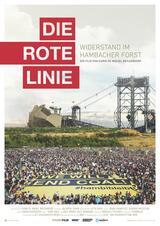 Die rote Linie - Vom Widerstand im Hambacher Forst - Poster