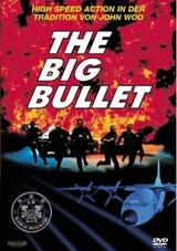 Big Bullet - Poster
