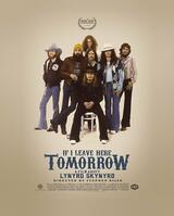 If I Leave Here Tomorrow: A Film About Lynyrd Skynyrd - Poster
