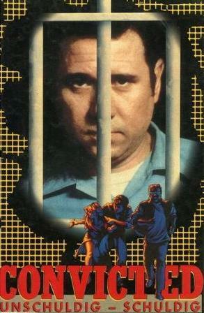 Convicted - Unschuldig schuldig