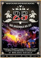 Bar25 - Tage außerhalb der Zeit