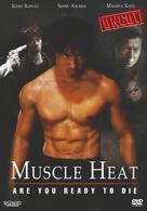 Muscle Heat - Are You Ready To Die