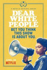 Dear White People - Staffel 1 - Poster