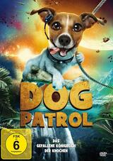 Dog Patrol - Das gefallene Königreich der Knochen - Poster