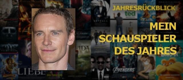 Mein Schauspieler des Jahres - Michael Fassbender